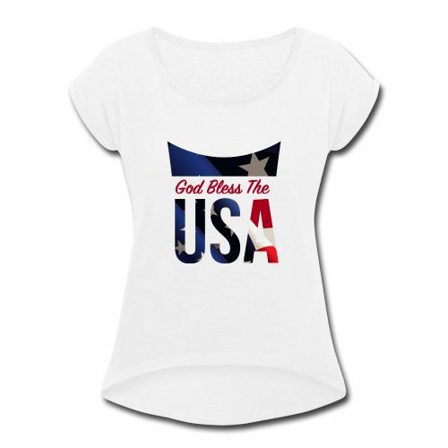 God Bless The USA Veterans T-Shirts - Women's Roll Cuff T-Shirt