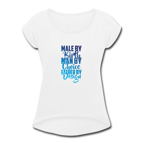 MALE BY BIRTH - MULTI BLUE - Women's Roll Cuff T-Shirt