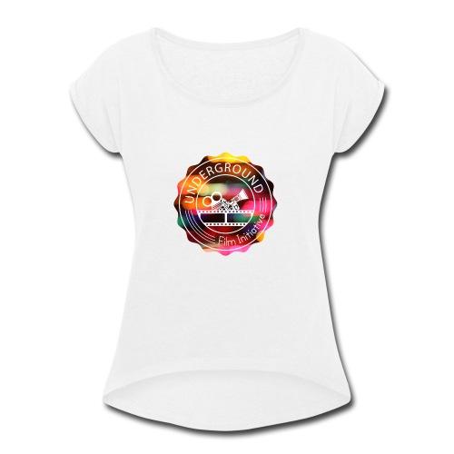 Underground_Film_Initiative_Logo_Colour_Pop_Bokeh - Women's Roll Cuff T-Shirt