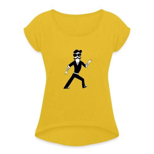The Famous Mr Warrior - Women's Roll Cuff T-Shirt