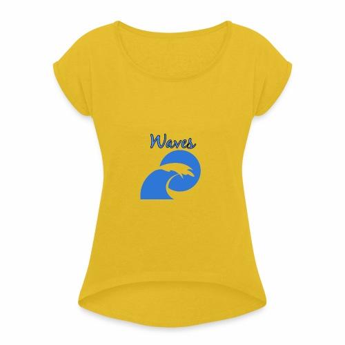 Waves - Women's Roll Cuff T-Shirt