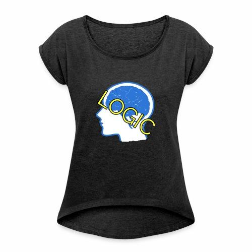 Logic - Women's Roll Cuff T-Shirt