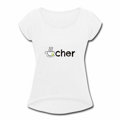 Teacher Tee Shirt - Women's Roll Cuff T-Shirt