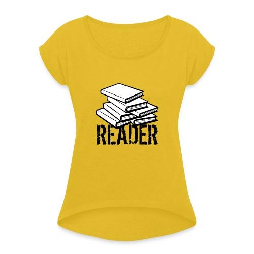 reader - Women's Roll Cuff T-Shirt