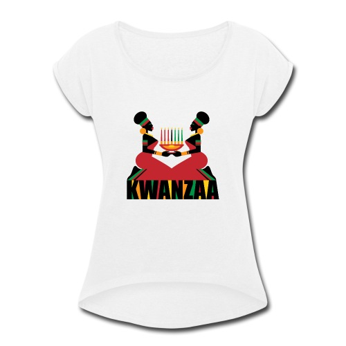 Kwanzaa - Women's Roll Cuff T-Shirt