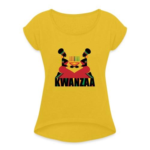 Kwanzaa - Women's Roll Cuff T-Shirt