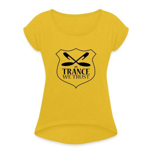 ITWT Transparent Logo Black - Women's Roll Cuff T-Shirt