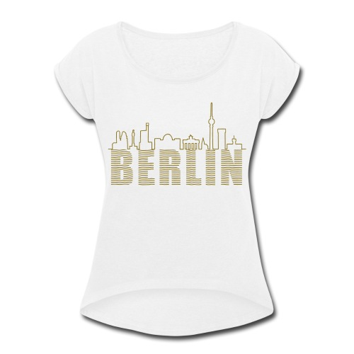 Skyline of Berlin - Women's Roll Cuff T-Shirt