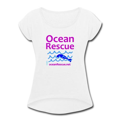 Ocean Rescue - Women's Roll Cuff T-Shirt