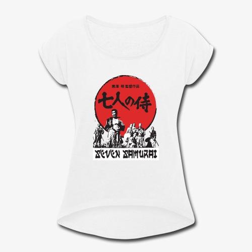 Seven Samurai - Women's Roll Cuff T-Shirt