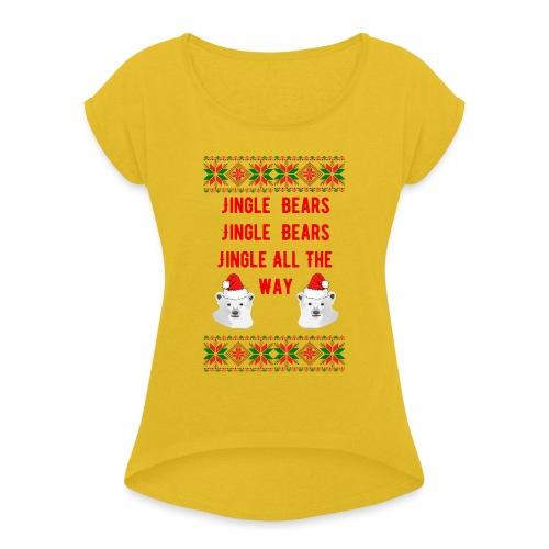 Jingle Bear (Red Text) - Women's Roll Cuff T-Shirt