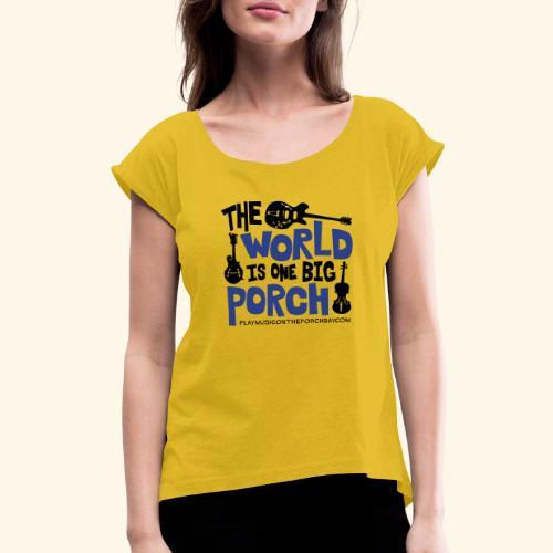 BIG_PORCH - Women's Roll Cuff T-Shirt