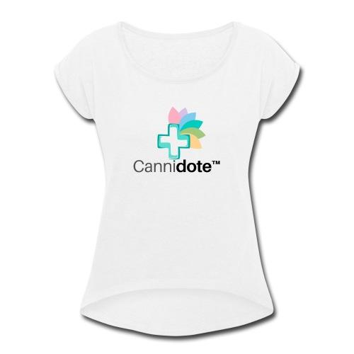 3 CANNIDOTE - Women's Roll Cuff T-Shirt