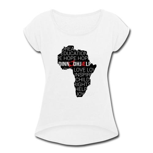 DINNoedhjaelp Africa logo - Women's Roll Cuff T-Shirt