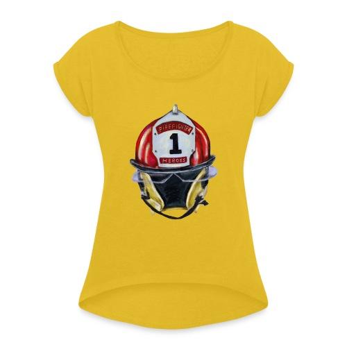 Firefighter - Women's Roll Cuff T-Shirt
