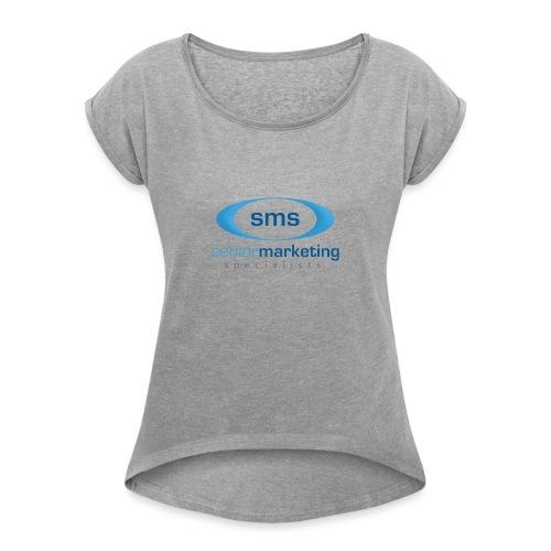 Senior Marketing Specialists - Women's Roll Cuff T-Shirt