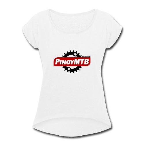 Pinoy MTB - PinoyMTB - Women's Roll Cuff T-Shirt