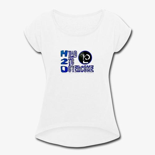 H20 - Women's Roll Cuff T-Shirt