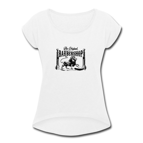 The Original Barbershop - Women's Roll Cuff T-Shirt