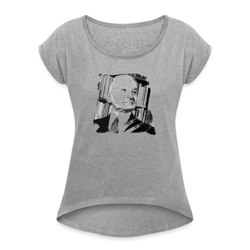 Ludwig von Mises Libertarian - Women's Roll Cuff T-Shirt