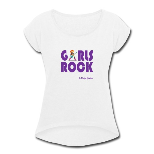 GIRLS ROCK PURPLE - Women's Roll Cuff T-Shirt