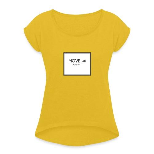 MOVETees -original- - Women's Roll Cuff T-Shirt