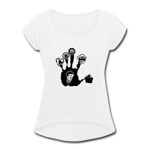 Hand of ideas - Women's Roll Cuff T-Shirt