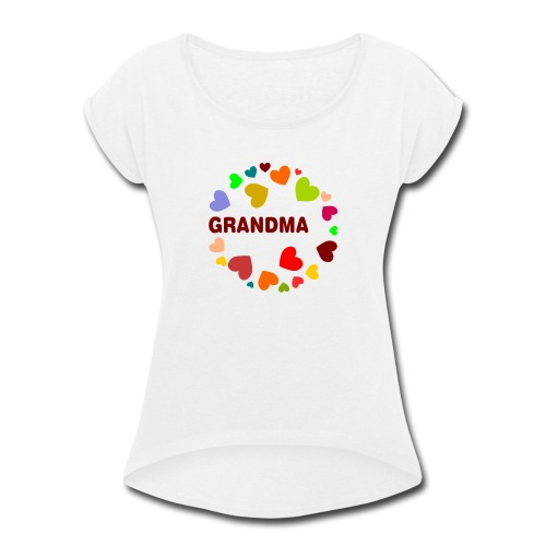 Grandma - Women's Roll Cuff T-Shirt