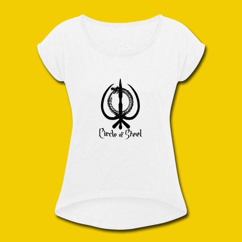 circle_of_steel_logo21 - Women's Roll Cuff T-Shirt