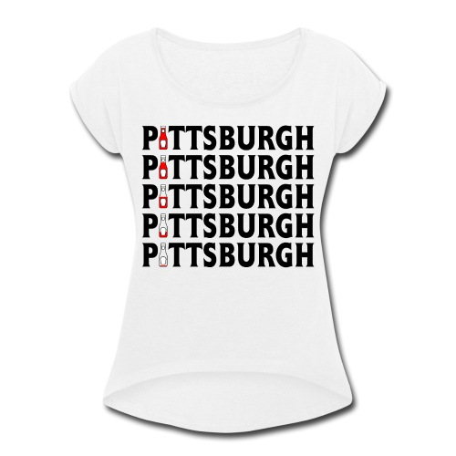 Pittsburgh (Ketchup) - Women's Roll Cuff T-Shirt