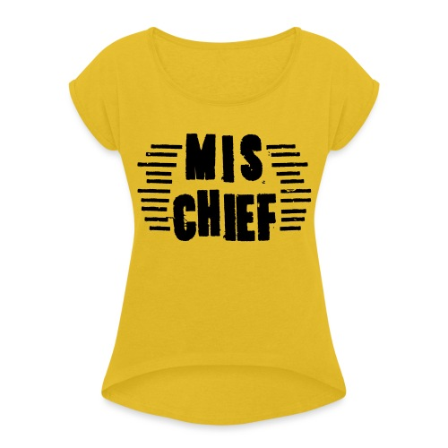 MISCHIEF SCRATCH - Women's Roll Cuff T-Shirt