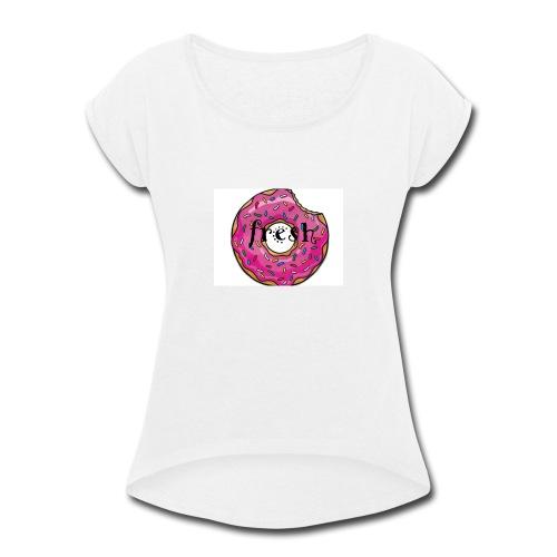 dounut - Women's Roll Cuff T-Shirt