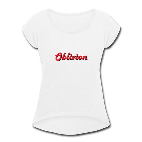 Oblivion Text Design - Women's Roll Cuff T-Shirt