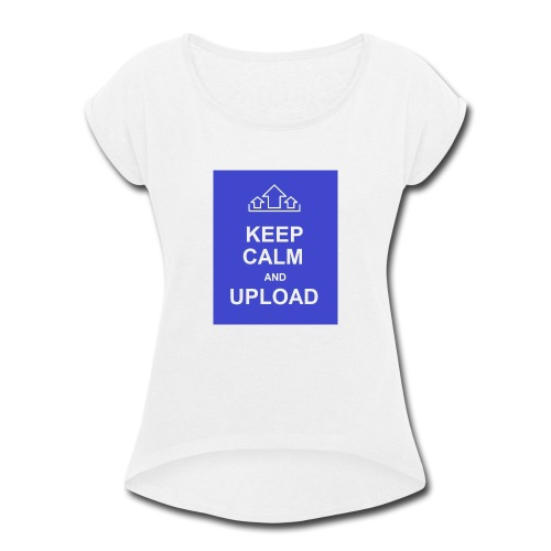 RockoWear Keep Calm - Women's Roll Cuff T-Shirt