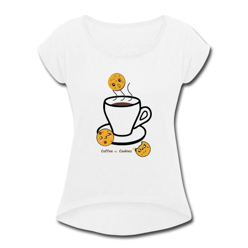 coffee vs cookies - Women's Roll Cuff T-Shirt