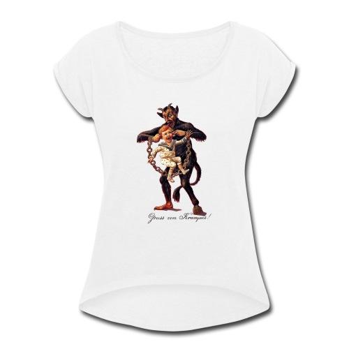 Gruss vom (Greetings From) Krampus - Women's Roll Cuff T-Shirt