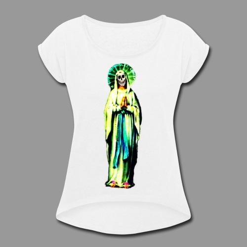 Cult Of Santa Muerte - Women's Roll Cuff T-Shirt