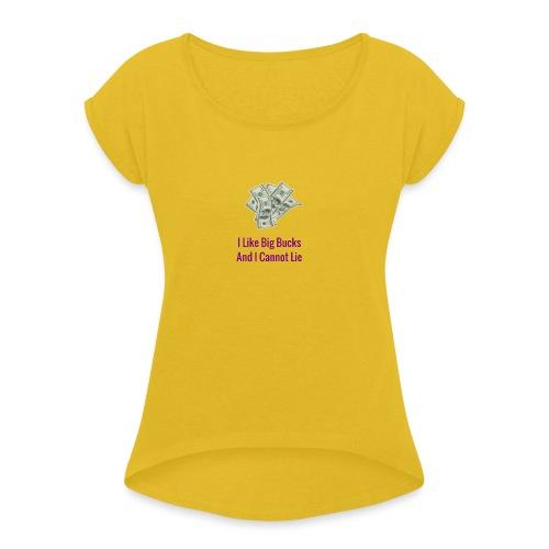 Baby Got Back Parody - Women's Roll Cuff T-Shirt