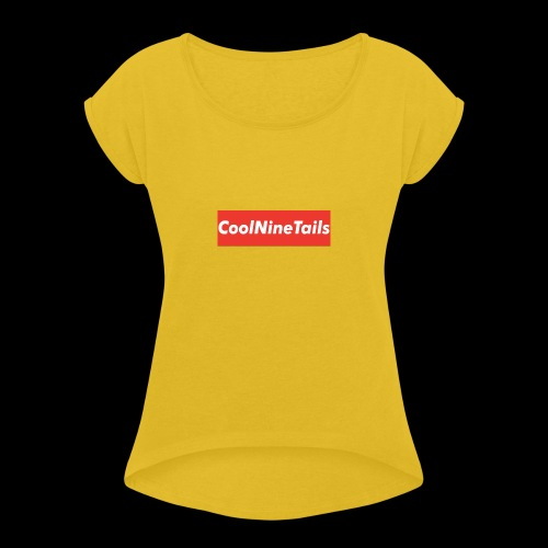 CoolNineTails supreme logo - Women's Roll Cuff T-Shirt