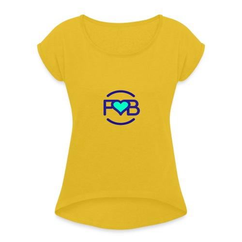 FYB Tshirt - Women's Roll Cuff T-Shirt