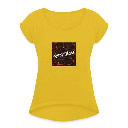 NTS_Blast_032 - Women's Roll Cuff T-Shirt