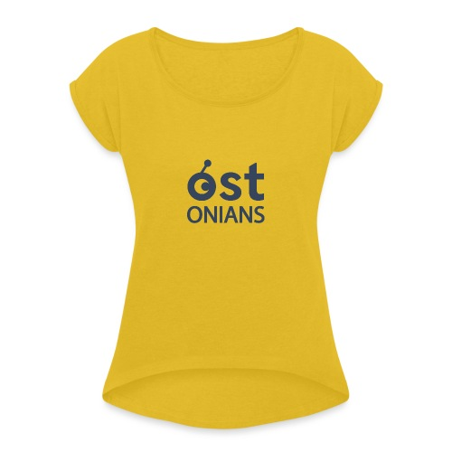 OSTonians - Women's Roll Cuff T-Shirt