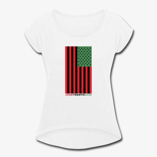 juneteenth003 - Women's Roll Cuff T-Shirt