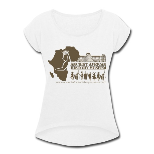 Ancient African History Museum Atlanta, Georgia - Women's Roll Cuff T-Shirt