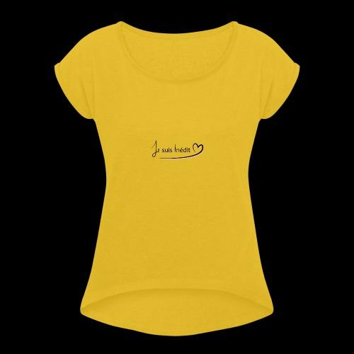 I'm new - Women's Roll Cuff T-Shirt