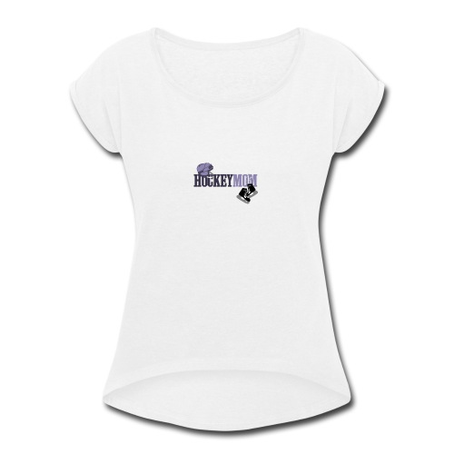hoceky_mom_4 - Women's Roll Cuff T-Shirt