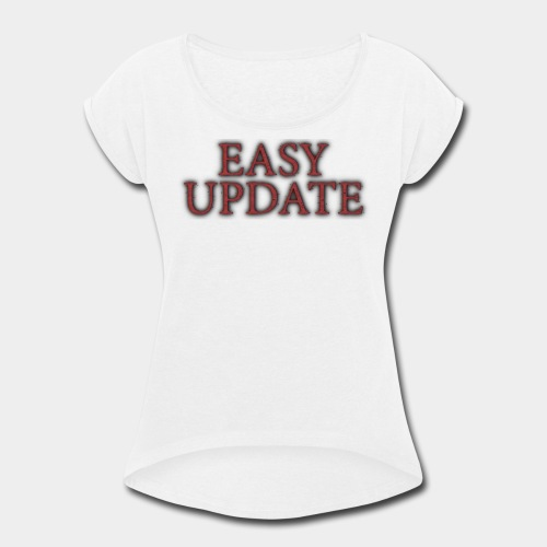 Easy Update Logo Red - Women's Roll Cuff T-Shirt