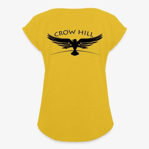 Crow Hill Band Black Logo - Women's Roll Cuff T-Shirt