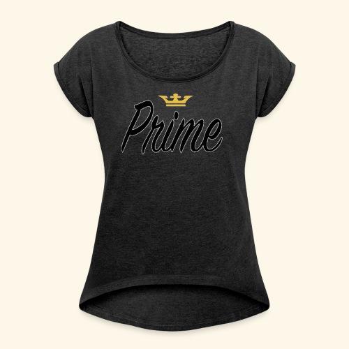 prime - Women's Roll Cuff T-Shirt