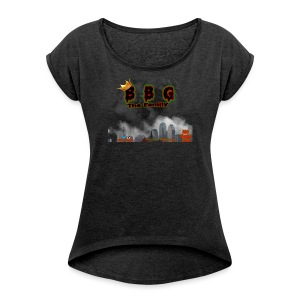 Only The BBG Family - Women's Roll Cuff T-Shirt